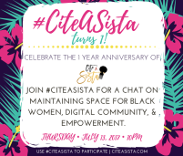 July 2017: https://storify.com/CiteASista/citeasista-is-turning-1-the-anniversary-chat-recap